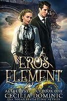 Eros Element (Aether Psychics, #1)