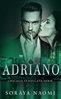 Adriano (Chicago Syndicate, #3)