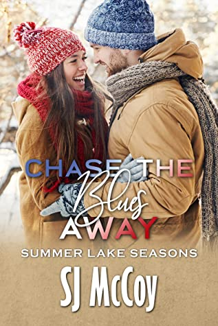 Chase the Blues Away (Summer Lake Seasons, #4)