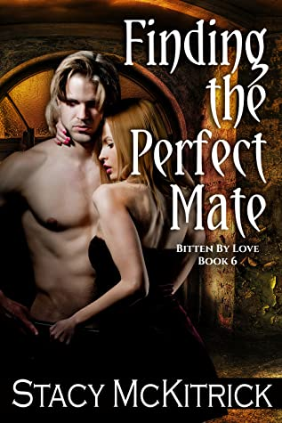 Finding the Perfect Mate (Bitten by Love, #6)