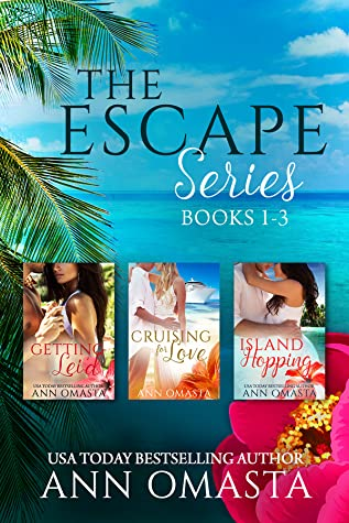 The Escape Series #1-3: Getting Lei'd, Cruising for Love, and Island Hopping