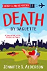 Death by Baguette (Travel Can Be Murder #2)