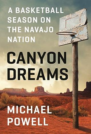 Canyon Dreams: A Basketball Season on the Navajo Nation