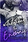 Withstanding the Enemy by T.L. Mahrt