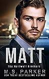 Matt (The Hartwell Brothers #2)