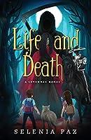 Life and Death (Leyendas) (Volume 1)