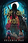 Life and Death (Leyendas) (Volume 1)