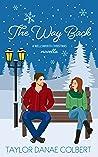 The Way Back: A Novella (Wellsworth Christmas #1)