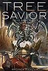 Tree Savior: A Dungeon Core Epic (Divine Seed, #3)