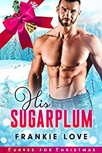 His Sugarplum (Curves for Christmas, #2)