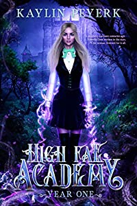 High Fae Academy - Year One (High Fae Academy, #1)