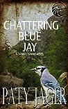 Chattering Blue Jay (Gabriel Hawke, #4)