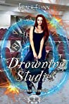 Drowning Studies (Artemis University #2)
