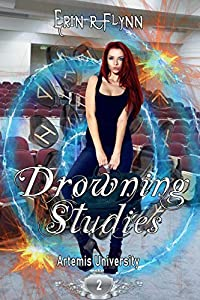 Drowning Studies (Artemis University, #2)