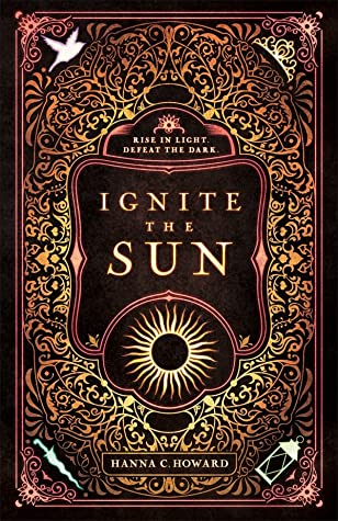 Ignite the Sun