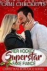 Her Hockey Superstar Fake Fiancé: A Strong Family Romance Companion Novel