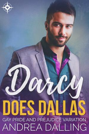Darcy Does Dallas: Gay Pride and Prejudice Variation (Poor Little Billionaires, #3)