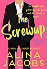 The Screwup (The Holbrook Cousins Saga #2) by Alina Jacobs