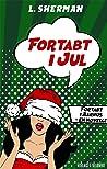 Fortabt i Jul (Fortabt i Aarhus #1,5)