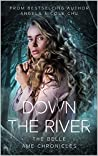 Down The River (Belle Ame Chronicles, #1)