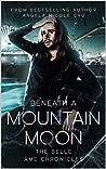 Beneath A Mountain Moon (Belle Âme Chronicles, #3)
