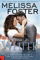 Sisters in White (Snow Sisters, #3; Love in Bloom #3)