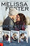 Snow Sisters: Books 1-3 Boxed Set (Snow Sisters, #1-3; Love in Bloom, #1-3)