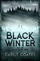 Voices in the Snow (Black Winter, #1)