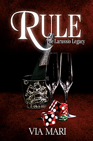 Rule The Larussio Legacy (#1)