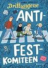 Anti-festkomiteen (Drittungene, #1)