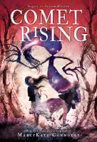 Comet Rising (Shadow Weaver #2)