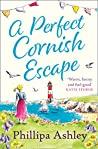 A Perfect Cornish Escape (Porthmellow Harbour 3)