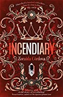 Incendiary (Hollow Crown, #1)
