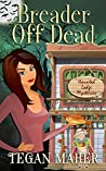 Breader Off Dead (Haunted Lodge Cozy Mysteries #5) audiobook review