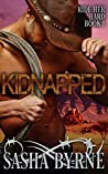 Kidnapped: A Western Erotic Romance (Ride Her Hard Book 1)
