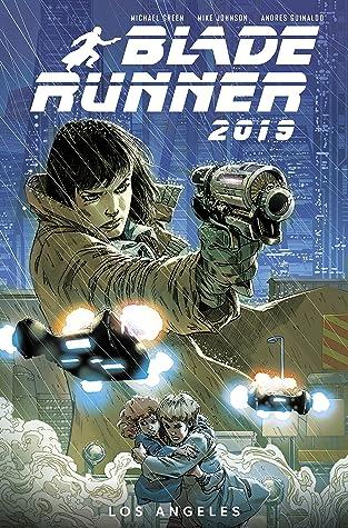 Blade Runner 2019, Vol. 1: Los Angeles