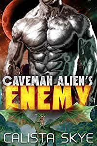 Caveman Alien's Enemy (Caveman Aliens, #10)