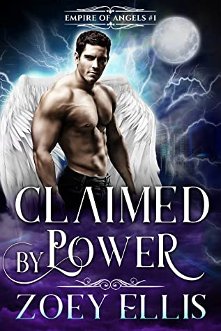 Claimed by Power (Empire of Angels, #1) by Jessica Aspen