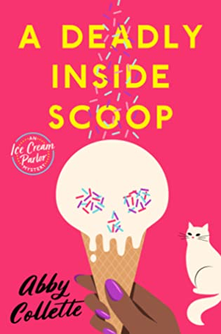 A Deadly Inside Scoop (An Ice Cream Parlor Mystery #1)