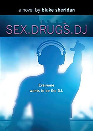 Sex.Drugs.DJ