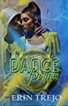 Dance For Me (Alder Academy #1)