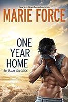 One Year Home – Ein Traum von Glück