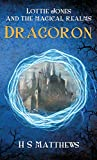 LOTTIE JONES AND THE MAGICAL REALMS: DRAGORON