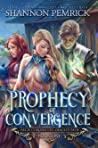 Prophecy of Convergence (Oracle's Path, #1)