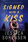 Signed with a Kiss (Signed with a Kiss #1)