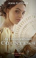 An Unconventional Countess (Regency Belles of Bath, Book 1)
