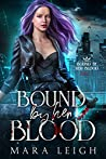 Bound by Her Blood (Bound by Her Blood, #1)