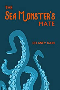 The Sea Monster's Mate (The Sea Monster's Mate, #1)