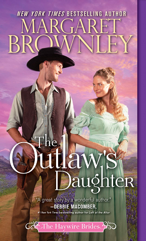 The Outlaw's Daughter (The Haywire Brides, #3)