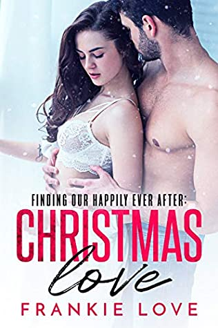Christmas Love: Finding Our Happily Ever After